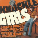 Knuckle Girls: 14 Bovver Bird Blitzers From The Sequined Sisters Tuff Enuff To Rumble With Any Mister
