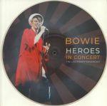 Heroes In Concert: The Legendary Broadcast