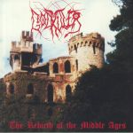 The Rebirth Of The Middle Ages (reissue)