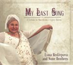 My Last Song: A Tribute To Macedonia's Gypsy Queen