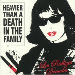 Heavier Than A Death In The Family (reissue)