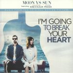 I'm Going To Break Your Heart (Soundtrack)