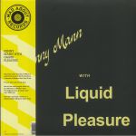 Kenny Mann With Liquid Pleasure (Deluxe Edition) (reissue)