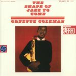 The Shape Of Jazz To Come (remastered)