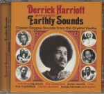 Derrick Harriott Presents Earthly Sounds: Classic Reggae Sounds From The Crystal Vaults