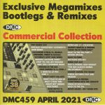 DMC Commercial Collection April 2021: Exclusive Megamixes Bootlegs & Remixes (Strictly DJ Only)