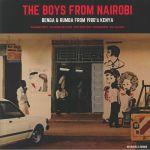 The Boys From Nairobi: Benga & Rumba From 1980's Kenya