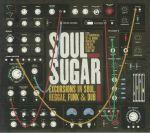 Excursions In Soul Reggae Funk & Dub