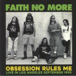 Obsession Rules Me: Live In Los Angeles September 1990 FM Broadcast