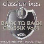 DMC Classic Mixes: Back to Back Classix Volume 1 (Strictly DJ Only)