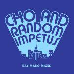 Ray Mang Remixes