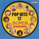 Pop Hits 12: Super Aranjmanlar