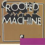 Crooked Machine (Record Store Day RSD 2021)