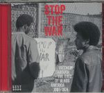 Stop The War: Vietnam Through The Eyes Of Black America 1965-1974