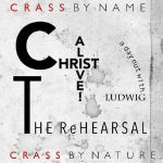 Christ Alive: The Rehearsal (Record Store Day RSD 2021)