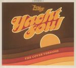 Too Slow To Disco Presents Yacht Soul: The Cover Versions