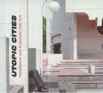 Utopic Cities: Progressive Jazz In Belgium 1968-1979