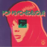 Pop Psychedelique: The Best Of French Psychedelic Pop 1964-2019