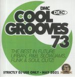 Cool Grooves 73: The Best In Future Urban R&B Slowjams Funk & Soul Cutz (Strictly DJ Only)