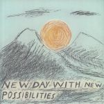 New Day With New Possibilities