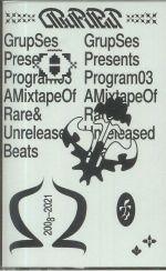Program #03: A Mixtape Of Rare & Unreleased Beats