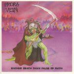Rather Death Than False Of Faith (reissue)