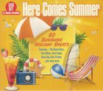 Here Comes Summer: 60 Sunshine Holiday Greats