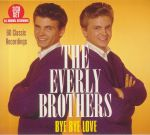 Bye Bye Love: 60 Classic Recordings