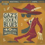 Gaz's Rockin Blues: 40th Anniversary Special