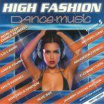 High Fashion Dance Music Volume 5