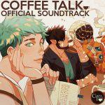 Coffee Talk (Soundtrack)