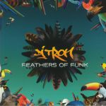 Feathers Of Funk