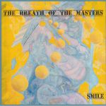 The Breath Of The Masters