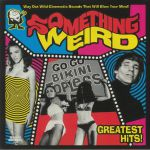Something Weird: Greatest Hits!
