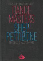 Arthur Baker Presents Dance Masters: Shep Pettibone The Classic Master Mixes