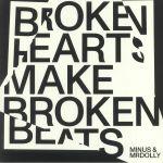Broken Hearts Make Broken Beats