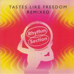 Tastes Like Freedom Remixed