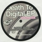 Death To Digital EP Vol 6