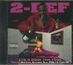 Str 8 Doin Tha Fool (remastered)