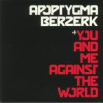 You & Me Against The World (remastered)