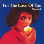 For The Love Of You Volume 2