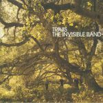 The Invisible Band (20th Anniversary Deluxe Edition)