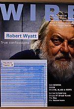 Wire Magazine - October 2007 - Issue 284 (feat Robert Wyatt, Han Bennink, Oxbow, Bristol Blues, Roots, Walter & Sabrina + free CD)