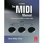The MIDI Manual 3rd Edition: A Practical Guide To MIDI In The Project Studio