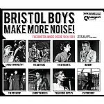 Bristol Boys Make More Noise: The Bristol Music Scene 1974-1981