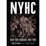 NYHC: New York Hardcore 1980-1990 (by Tony Rettman)