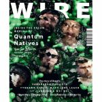 Wire Magazine: December 2017 Issue #406