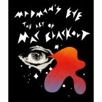 Madman's Eye: The Art Of Mac Blackout