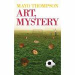 Art, Mystery by Mayo Thompson