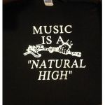 Music Is A Natural High T Shirt (black with white print, small)